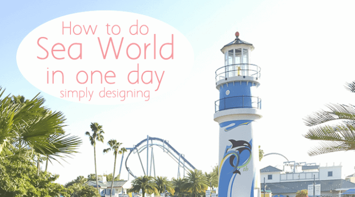 How to do Sea World in one day