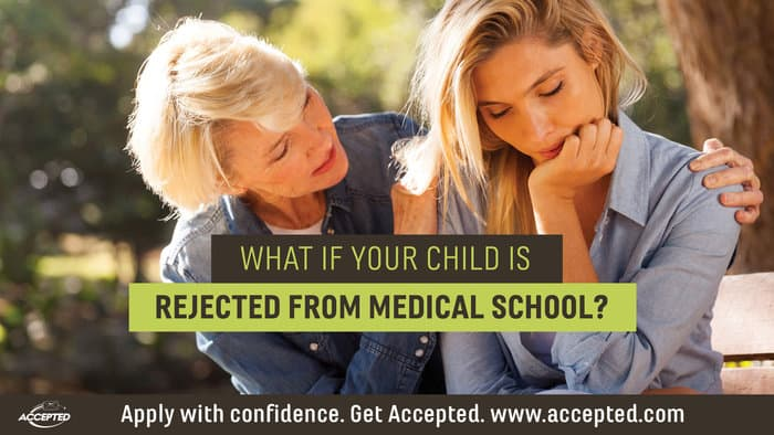 What if Your Child is Rejected from Medical School?