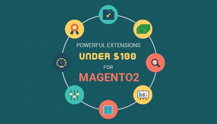 Powerful Extensions under $100 for Magento 2