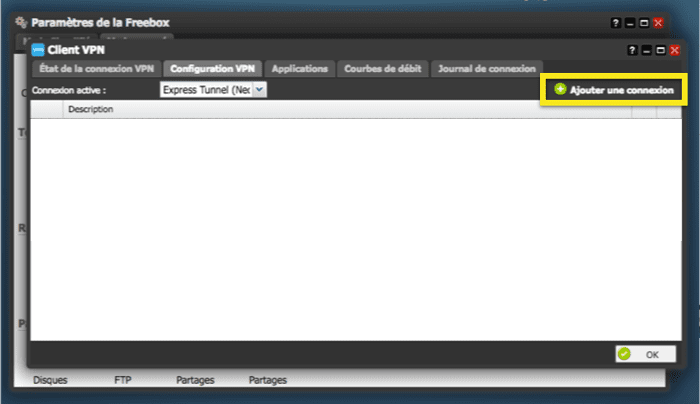 Select the Configuration VPN tab, then click on Ajouter une connexion.