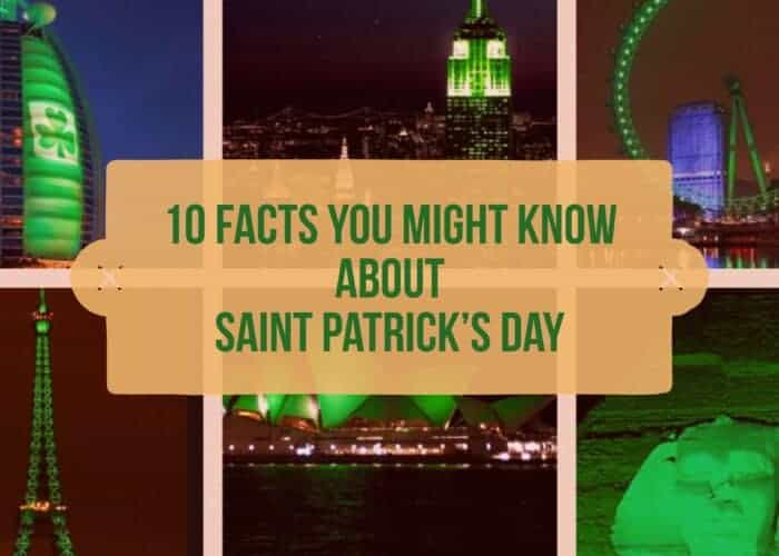 10 facts about St patricks day