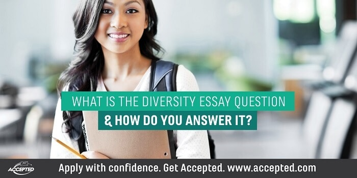 What is the diversity essay question and how do you answer it? For more ideas, click here to download the Dimensions of Diversity checklist!