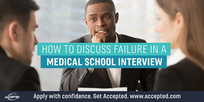 How to Discuss Failure in a Medical School Interview