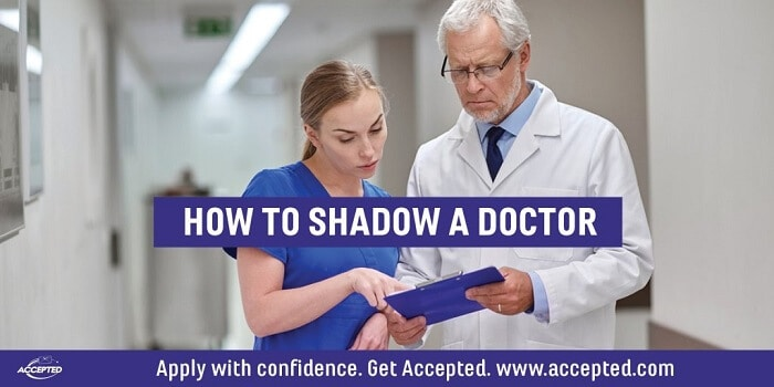 How to Shadow a Doctor