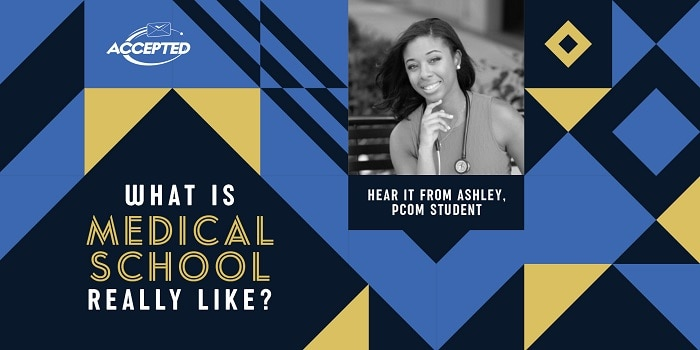 What is medical school really like? Hear it from Ashley, PCOM student!