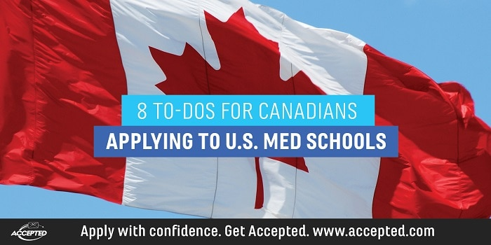 8 To-Do's for Canadians Applying to U.S. Medical Schools