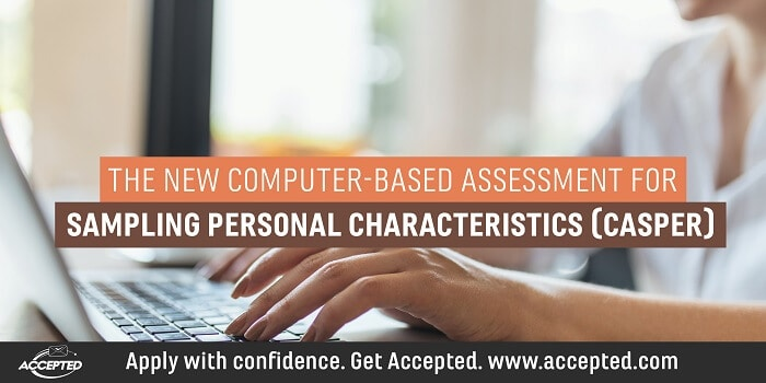 The New Computer-Based Assessment for Sampling Personal Characteristics (CASPer)