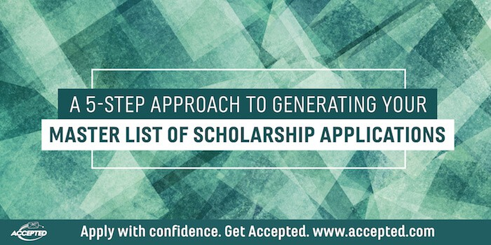 A Five-Step Approach to Generating Your Master List of Scholarship Applications