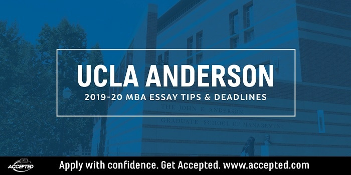 UCLA Anderson 2019-2020 MBA Essay Tips and Deadlines