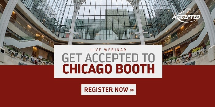 Register Now for our Webinar, Get Accepted to Chicago Booth!