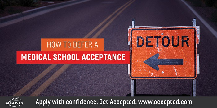 How to Defer a Medical School Acceptance