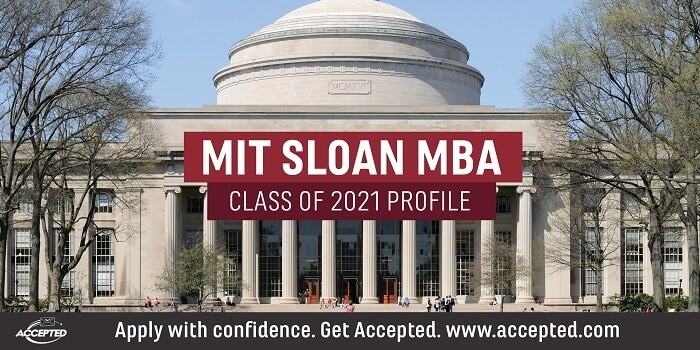 MIT Sloan MBA Class of 2021 Profile