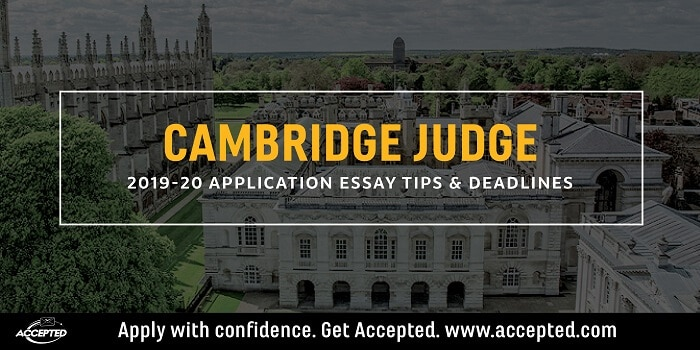 Cambridge Judge 2019-20 MBA essay tips and deadlines