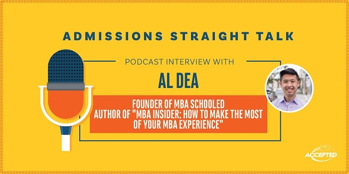 Listen to our podcast interview with Al Dea, entrepreneur and author of a new book on MBA admissions!