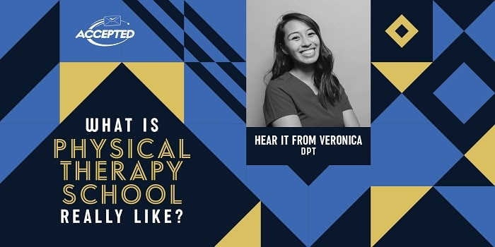 What is physical therapy school really like? Hear it from Veronica, DPT!