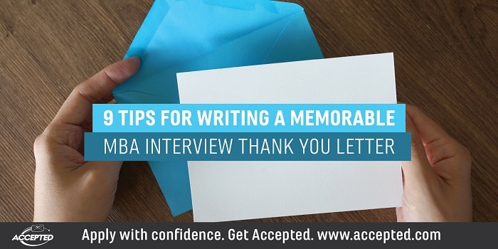 9 tips for writing a memorable MBA thank you letter