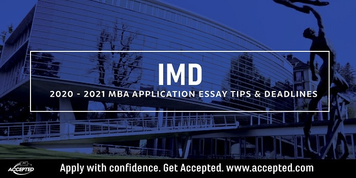 IMD 2020 MBA essay tips and deadlines