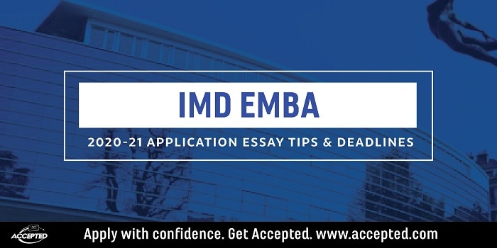 IMD EMBA 2020-21 MBA essay tips and deadlines
