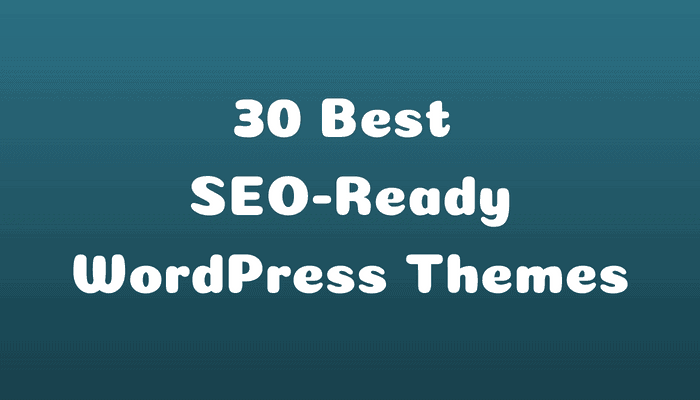SEO-Ready WordPress Themes