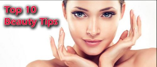 Top 10 Beauty Tips - You've Never Heard Before