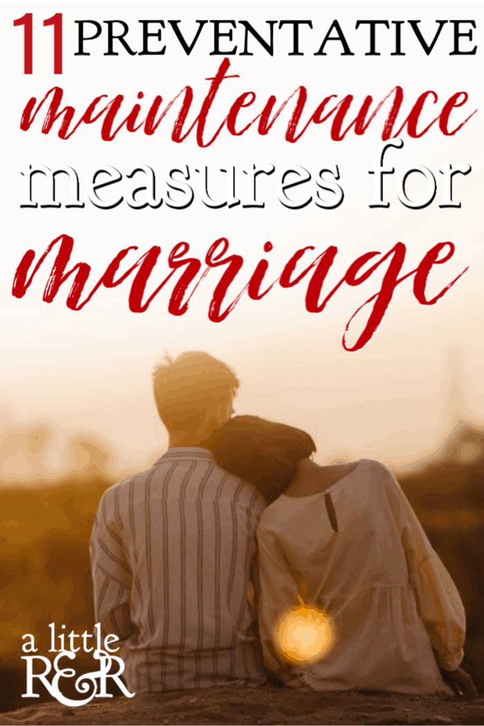 Just as with houses and cars, our marriages need preventative maintenance. Here are 11 preventative maintenance measures for your marriage. #alittlerandr #marriage #marriagetools #marriedlife #marriageadvice