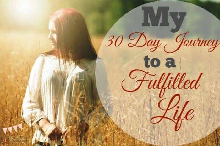 My 30-Day Journey to a Fulfille Life