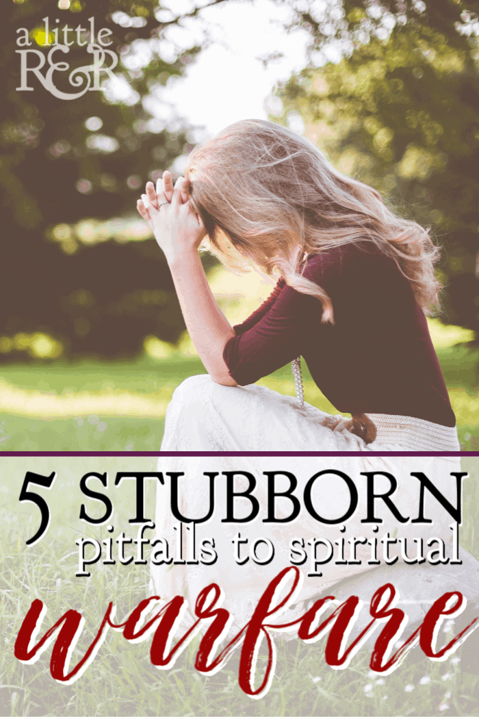 When we begin to engage in spiritual warfare, we often encounter serious obstacles. Here are five stubborn pitfalls we discover in spiritual warfare. #alittlerandr #spiritualwarfare #Bible #warroom