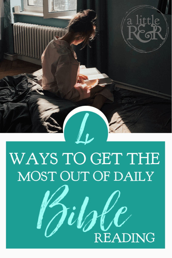 Have you ever wondered where to start reading your Bible? Follow my 4-point plan for daily Bible reading and get the most out of your quiet times. #quiettimes #Bible #warroom #warriorprincess #prayerjournaling #Scripture #Christian #Christianliving #spiritual #spiritualgrowth #God #jesus