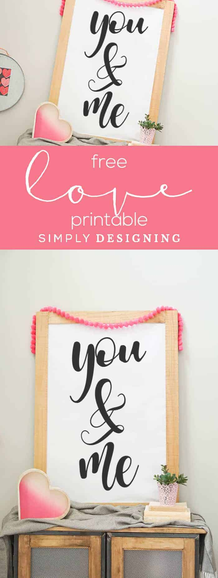 Free Valentines Day Print - Free Master Bedroom Print - Free Love Print - You and Me Printable - Simply Designing