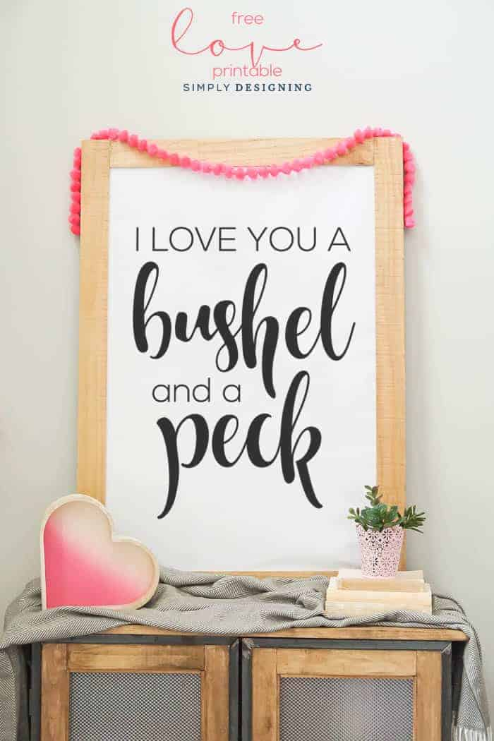 I Love You a Bushel and a Peck Printable - free valentines day print - art print