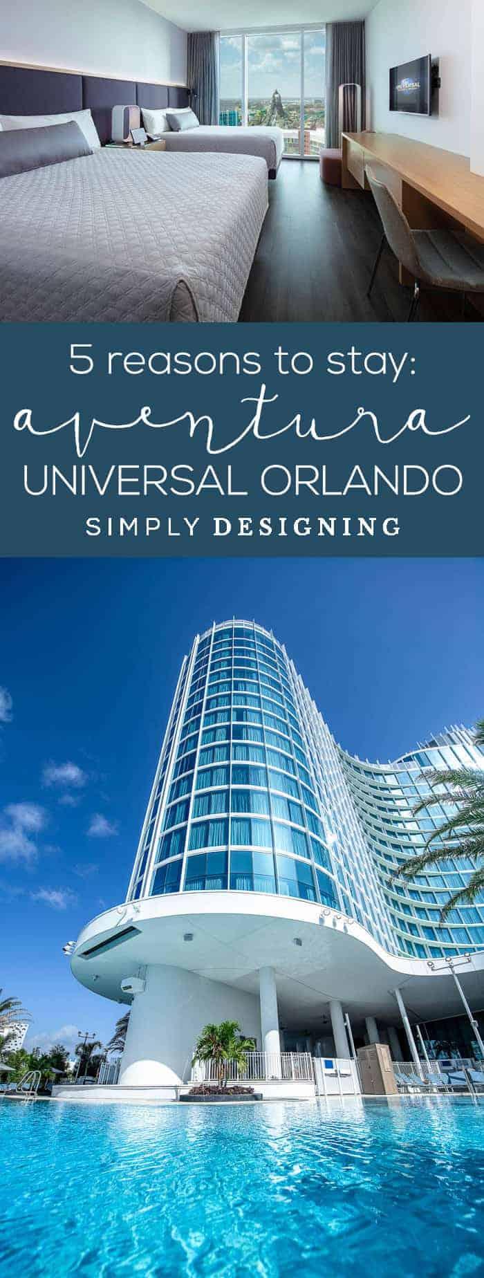 5 Reasons to Stay at the new Aventura Hotel at Universal Orlando