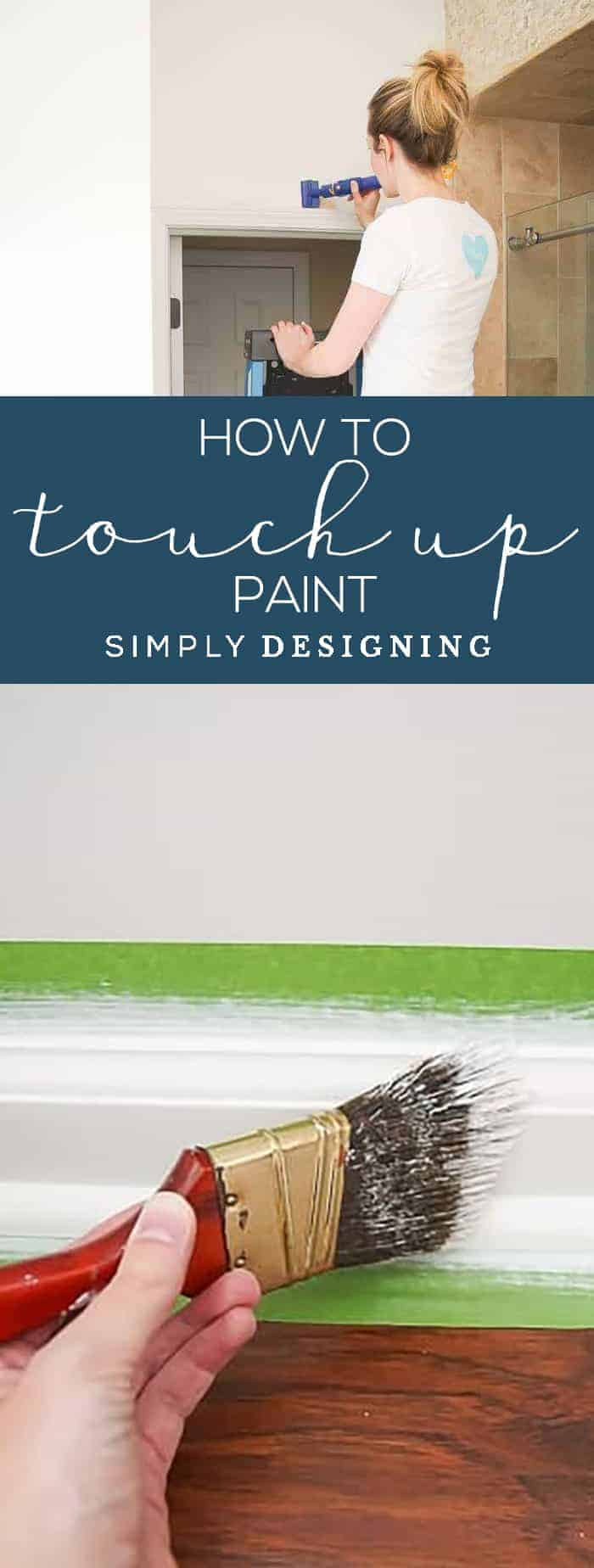 How to Touch Up Paint