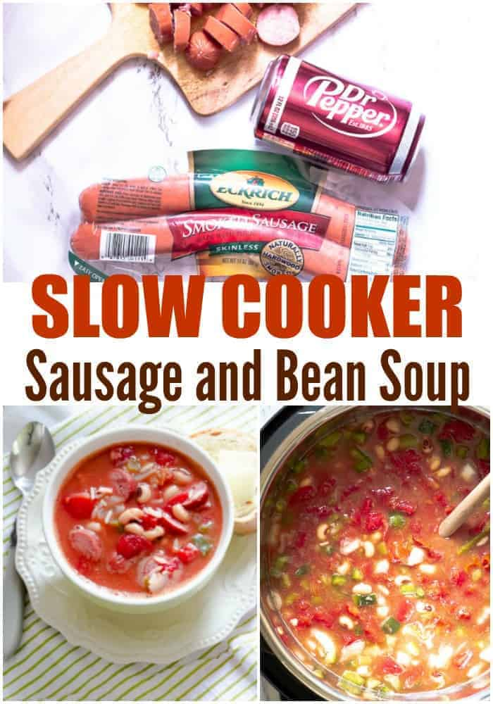 Collage of 3 pictures - one of sausage and bean soup in slow cooker, one of sausage and bean soup in bowl with bread and butter, and ingredients to make sausage and bean soup.