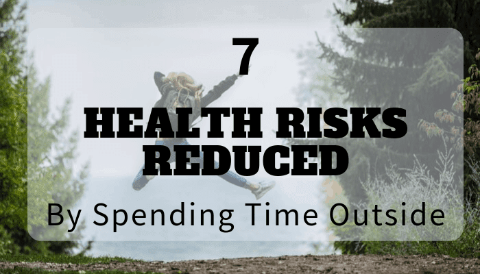 Science has shown that 7 health risks can be reduced by spending time outside in greenspaces