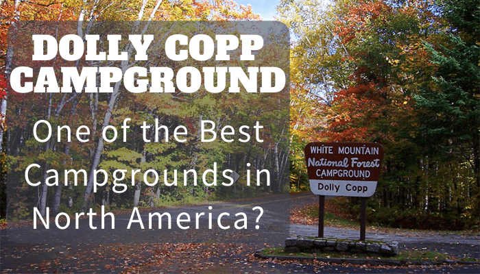 Dolly Copp Campground - One of the Best Campgrounds in North America?