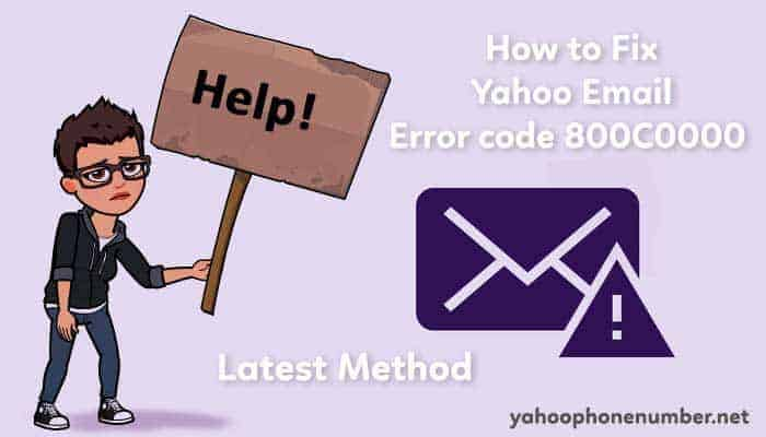 How to Fix Yahoo Email Error code 800C0000: Latest Method