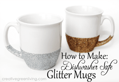 How to make dishwasher safe glitter mugs for gifts
