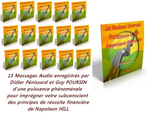 Les Rouleaux Universels de la Prospérité sont des messages puissants destinés à imprégner votre subconsciente des principes de la richesse