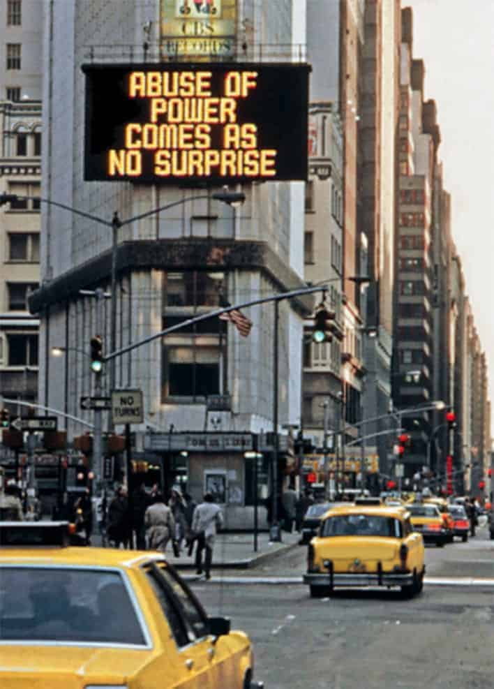 protest art. Jenny Holzer, from the exhibition Messages to the Public, Spectacolor light board, 1982.