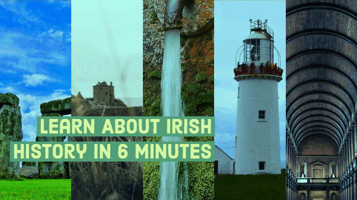 Learn About Irish History In Just 6 minutes