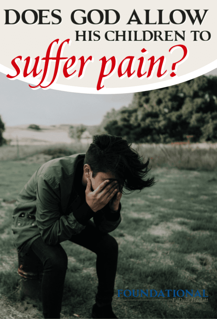 The fact is, Christians do not escape pain any more than unbelievers do. Why would God allow His children to suffer pain, disease, heartache, and loss? #Foundational #suffering #healing #onlineBiblestudy