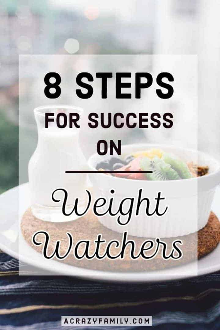 8 Steps to Take to Be Successful on Weight Watchers