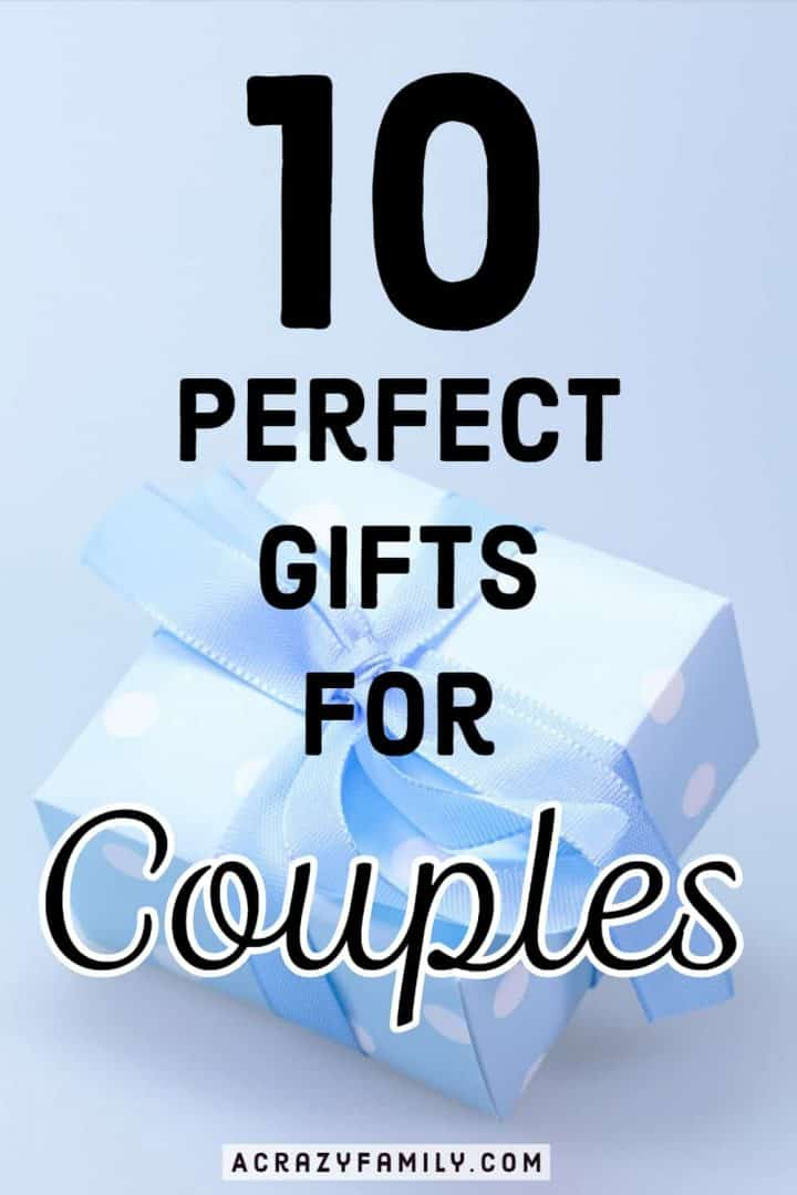 10 Perfect Gifts For Couples