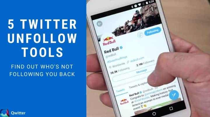 5 Twitter Unfollow Tools to Find out Who's not following you back