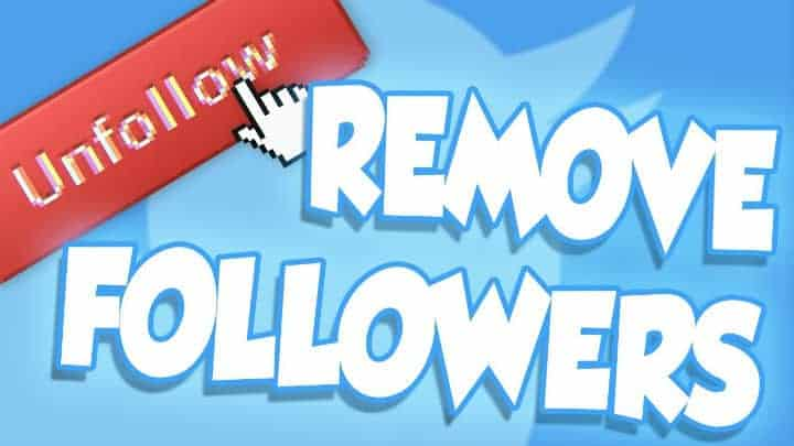 How to Remove Followers on Twitter with and without blocking them