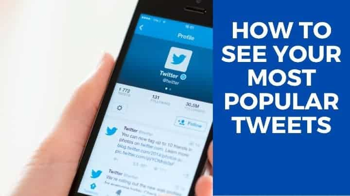 How to Find Your Most Popular or Retweeted Tweet