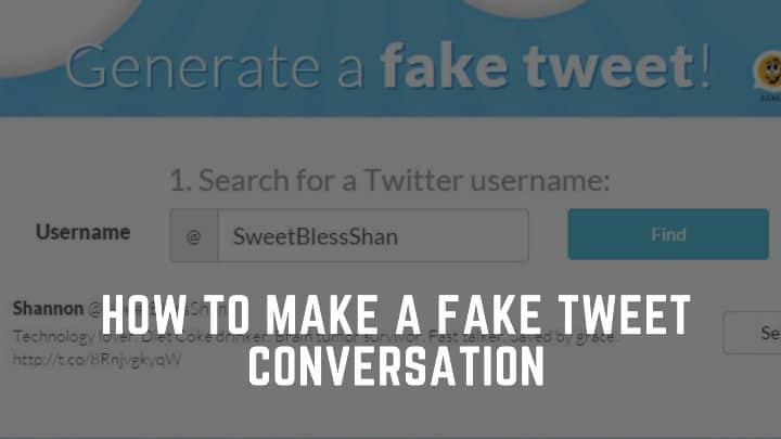 Fake Tweet Generator – How to make a fake tweet conversation