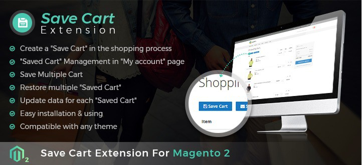 Magento 2 save cart extension