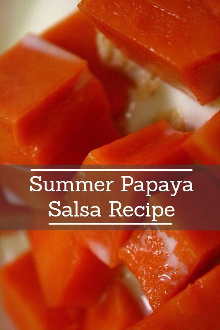 Papaya Salsa and Ripe Papaya Salad Recipes