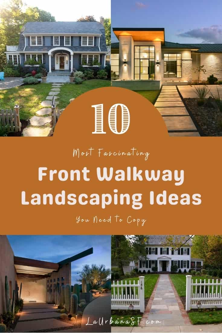 10 Most Fascinating Front Walkway Landscaping Ideas You Need To Copy